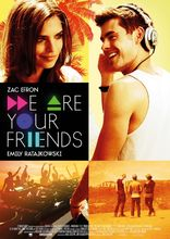 Plakat filmu We are your friends